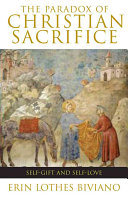 The Paradox of Christian Sacrifice