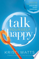 Talk Yourself Happy Book PDF
