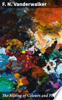 The Mixing of Colours and Paints