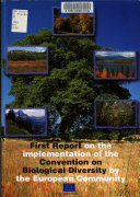 First Report on the Implementation of the Convention on Biological Diversity by the European Community