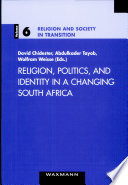 Read Online Religion, Politics, and Identity in a Changing South Africa For Free
