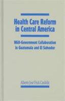 Health Care Reform In Central America