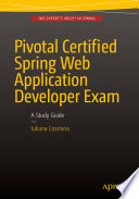 """Pivotal Certified Spring Web Application Developer Exam: A Study Guide"" by Iuliana Cosmina"
