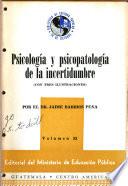 Psicología y psicopatología de la incertidumbre
