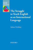 The Struggle to Teach English as an International Language