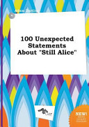 100 Unexpected Statements about Still Alice