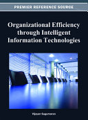Organizational Efficiency through Intelligent Information Technologies