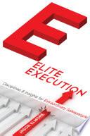 Elite Execution