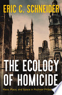 The Ecology of Homicide Book