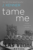 Tame Me: A Stark International Novella