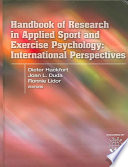 Handbook of Research in Applied Sport and Exercise Psychology: International Perspectives