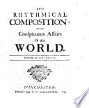 A Brief Rhythmical Composition of some Conspicuous Affairs of this World