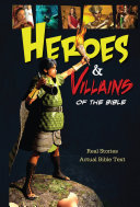 Heroes and Villains of the Bible Book