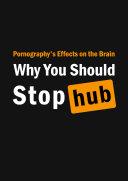 Pornography Addiction  Pornography Effects on the Brain