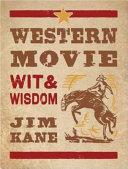 Western Movie Wit and Wisdom