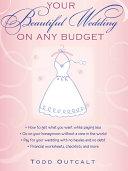 Your Beautiful Wedding on Any Budget [Pdf/ePub] eBook
