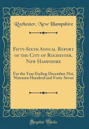 Fifty-Sixth Annual Report of the City of Rochester, New Hampshire