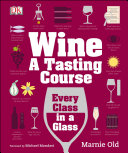 Wine: A Tasting Course [Pdf/ePub] eBook
