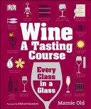 Wine: A Tasting Course Pdf/ePub eBook