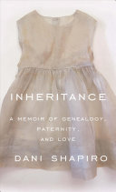 link to Inheritance : a memoir of genealogy, paternity, and love in the TCC library catalog