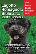 Lagotto Romagnolo Bible And The Lagotto Romagnolo Book