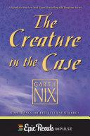 The Creature in the Case: An Old Kingdom Novella [Pdf/ePub] eBook