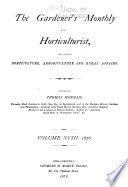 The Gardeners  Monthly and Horticulturist Book