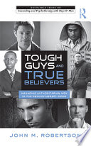Tough Guys And True Believers