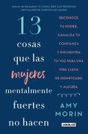 13 Cosas Que Las Mujeres Mentalmente Fuertes No Hacen   13 Things Mentally Strong Women Don t Do Book