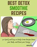 Best Detox Smoothie Recipes