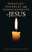 Miracles  Parables and Commandments of Jesus