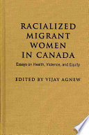 Racialized Migrant Women in Canada