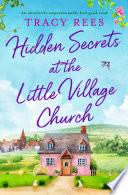 Hidden Secrets at the Little Village Church