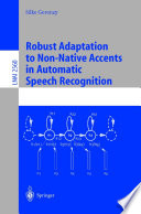 Robust Adaptation to Non-Native Accents in Automatic Speech Recognition