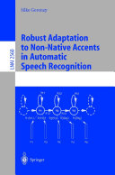 Robust Adaptation to Non-Native Accents in Automatic Speech Recognition [Pdf/ePub] eBook