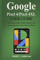 Google Pixel 4 /Pixel 4XL User Guide