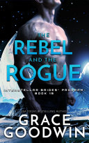 The Rebel and the Rogue Book