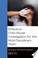Effective Child Abuse Investigation for the Multi Disciplinary Team Book