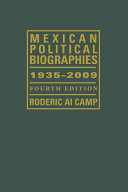Mexican Political Biographies, 1935-2009: Fourth Edition