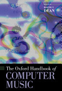 The Oxford Handbook of Computer Music