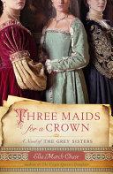 Three Maids for a Crown Pdf/ePub eBook