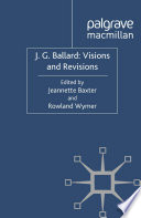 J  G  Ballard  Visions and Revisions