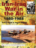 Iran Iraq War in the Air  1980 1988