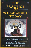 The Practice of Witchcraft Today