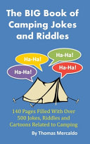 The BIG Book of Camping Jokes and Riddles