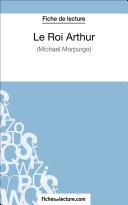 Pdf Le Roi Arthur de Michael Morpurgo (Fiche de lecture) Telecharger