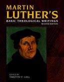 Martin Luther's Basic Theological Writings (w/ CD-ROM)