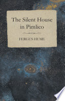 The Silent House in Pimlico