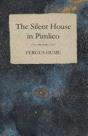 The Silent House in Pimlico [Pdf/ePub] eBook