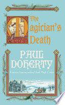 The Magician s Death  Hugh Corbett Mysteries  Book 14
